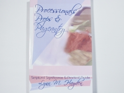 Processionals, Props & Pageantry Book